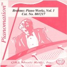 Brahms Piano Works, Vol. 1