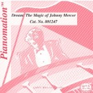 Dream: The Magic Of Johnny Mercer