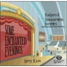 Some Enchanted Evenings - Rodgers and Hammerstein