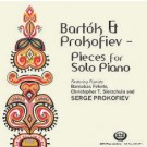 Bartok and Prokofiev: Pieces For Solo Piano