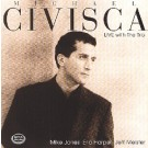 Michael Civisca: Live With The Trio