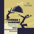 Dinner & Dancing: Selections From The QRS Orchestrated Catalog